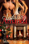Seducing Amanda by Antonia Van Zandt