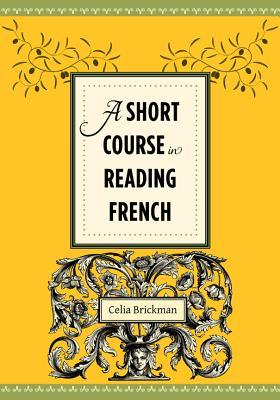 [PDF] ↠ A Short Course in Reading French  Author Celia Brickman – Vejega.info