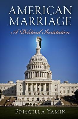 American Marriage by Priscilla Yamin