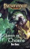 Queen of Thorns (Pathfinder Tales, #11)