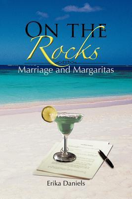 On The Rocks Marriage and Margaritas