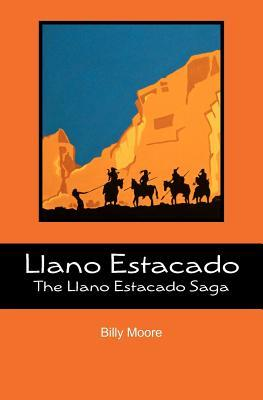 Llano Estacado: The Llano Estacado Saga