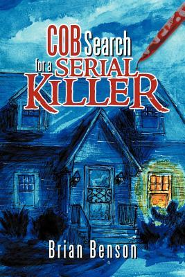 Cob: Search for a Serial Killer