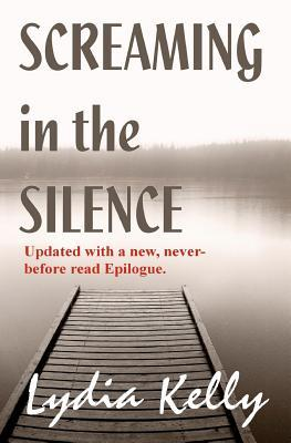 Screaming in the silence by lydia kelly fandeluxe PDF