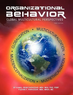 Organizational Behavior: Global Multicultural Perspective