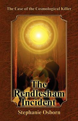the-case-of-the-cosmological-killer-the-rendlesham-incident