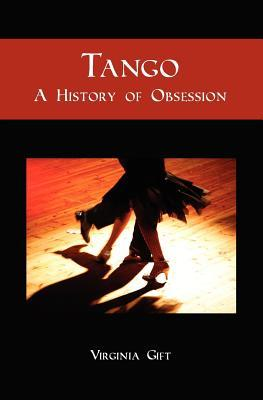 tango-a-history-of-obsession
