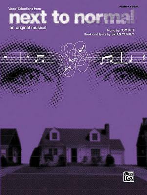 Next To Normal: Piano/Vocal/Chords