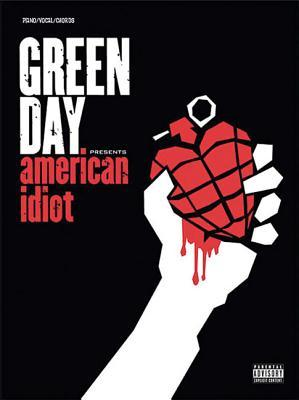 Green Day -- American Idiot: Piano/Vocal/Chords