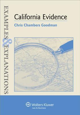 Examples & Explanations: California Evidence