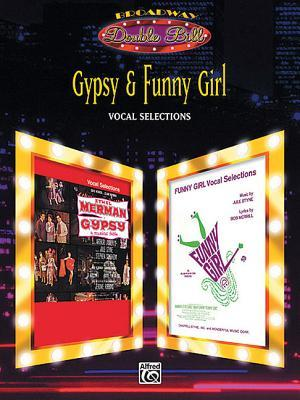 Gypsy & Funny Girl (Vocal Selections) (Broadway Double Bill): Piano/Vocal/Chords