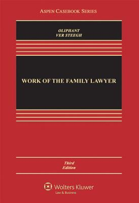 Work of the Family Lawyer, Third Edition