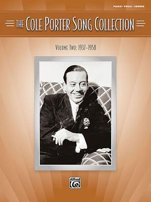 The Cole Porter Song Collection, Volume Two: 1937-1958