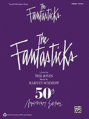 The Fantasticks (Vocal Selections): Piano/Vocal