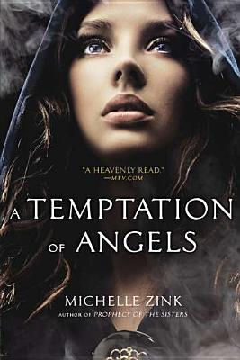 A temptation of angels by Michelle Zink