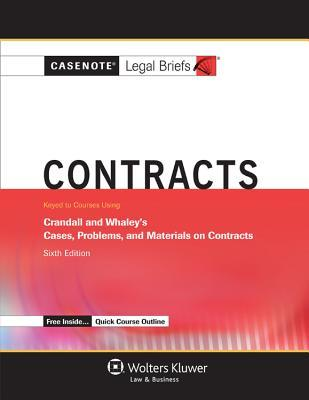 Contracts: Crandall and Whaley's Cases, Problems, and Materials on Contracts