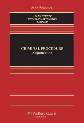 Criminal Procedure: Adjudication and Right to Counsel