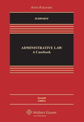 Administrative Law by Bernard Schwartz