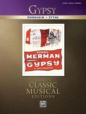 Gypsy- Vocal Selections- (Piano,Vocal, Chords) (Alfred's Classic Musical Editions)
