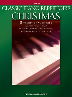 Classic Piano Repertoire - Christmas: Elementary Level