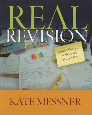 Real Revision by Kate Messner