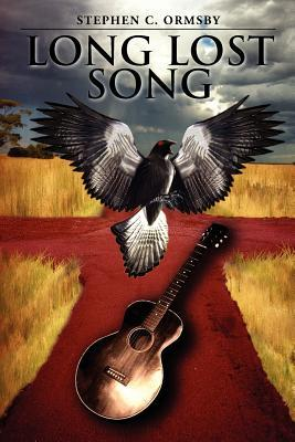 Long Lost Song by Stephen C. Ormsby