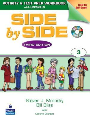 Side by Side 3: Activity & Test Prep Workbook with Lifeskills and 2 Audio CDs