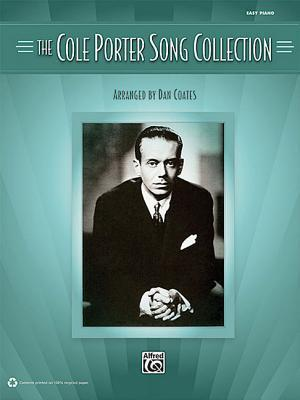 The Cole Porter Song Collection: Highlights from Cole Porter�s Entire Career.