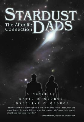 Stardust Dads: The Afterlife Connection