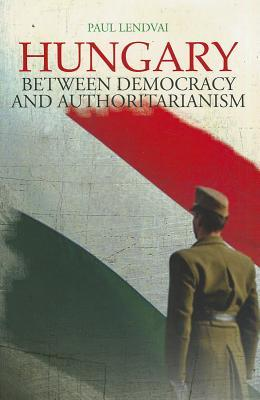 hungary-between-democracy-and-authoritarianism-columbia-hurst