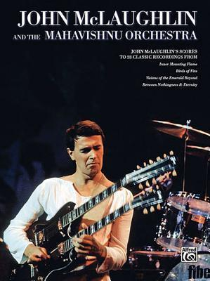 John McLaughlin & the Mahavishnu Orchestra: Full Scores