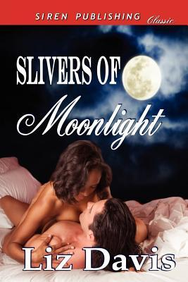 Slivers of Moonlight