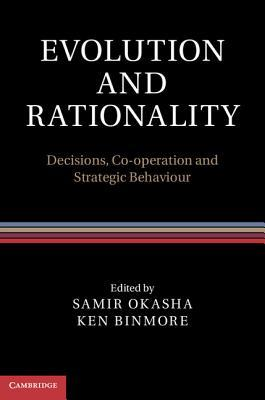 Evolution and Rationality: Decisions, Co-Operation and Strategic Behaviour