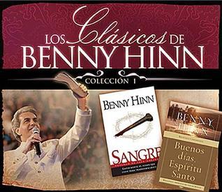 Los Clasicos de Benny Hinn Coleccion #1 978-0881130867 MOBI FB2 por Benny Hinn