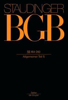 Der Staudinger BGB: (Allgemeiner Teil 5)