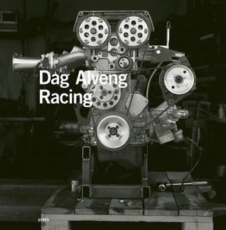 Dag Alveng: Racing