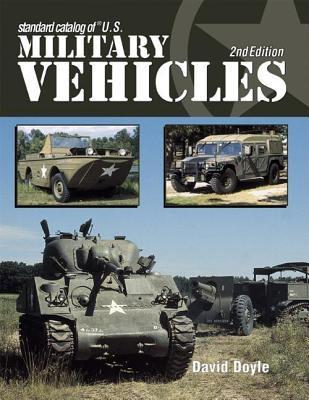 Standard Catalog of U.S. Military Vehicles