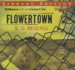 Flowertown by S.G. Redling