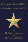 To Honor You Call Us by H. Paul Honsinger