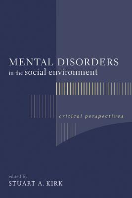Mental Disorders in the Social Environme...