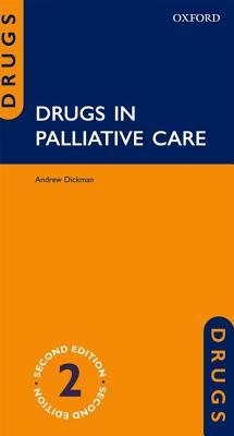 Drugs in Palliative Care por Andrew Dickman