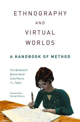 Ethnography and Virtual Worlds by Tom Boellstorff
