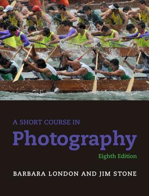 A Short Course in Photography [with MyArtsLab with eText Access Code]