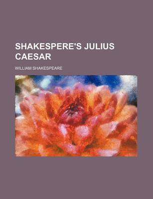Shakespere's Julius Caesar