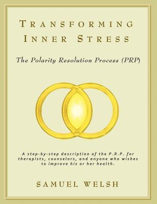 Transforming Inner Stress: The Polarity Resolution Process