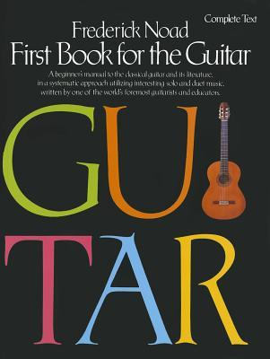 First Book for the Guitar: Complete Text