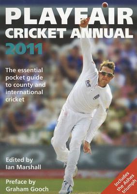 Playfair Cricket Annual 2011 by Ian Marshall