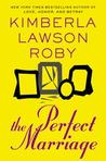 The Perfect Marriage by Kimberla Lawson Roby