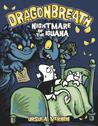 Nightmare of the Iguana (Dragonbreath, #8)