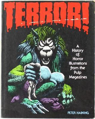 Terror!: A History of Horror Illustrations from the Pulp Magazines